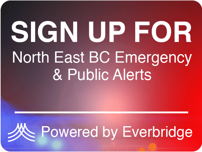 Sign Up for North East BC Emergency & Public Alerts - Powered by Everbridge